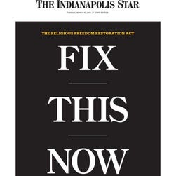 """The cover for the Indianapolis Star for Tuesday features an editorial calling for reform of the state's contentious """"religious freedom"""" law."""