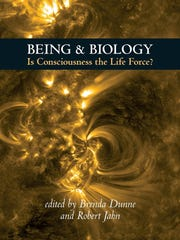 """Brenda Dunne and Robert Jahn's most recent book, """"Being and Biology,"""" was published Dec. 1, shortly after Jahn's death in November."""