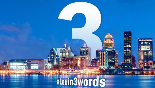 #Louin3Words