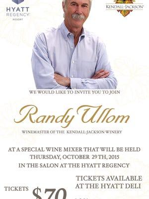 Meet and dine with Kendall-Jackson Winemaster Randy Ullom.