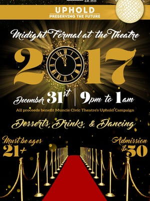 Muncie Civic Theatre will host its first New Year's Eve Bash at 9 p.m. Saturday, Dec. 31.