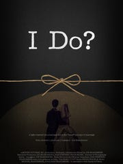 """I Do?"" is a documentary that takes a lighthearted"