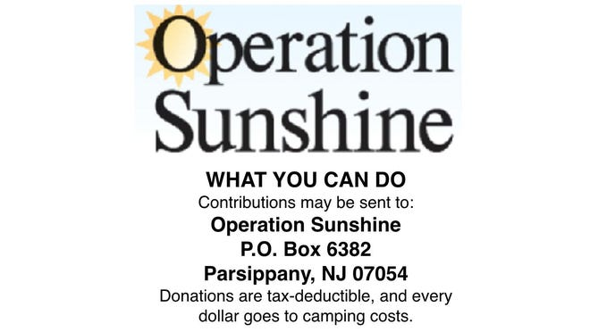 Contributions may be sent to Operation Sunshine, P.O. Box 6382, Parsippany, NJ 07054. Donations are tax-deductible, and every dollar goes to camping costs.