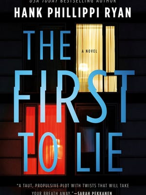 """""""The First To Lie,"""" by Hank Phillippi Ryan."""