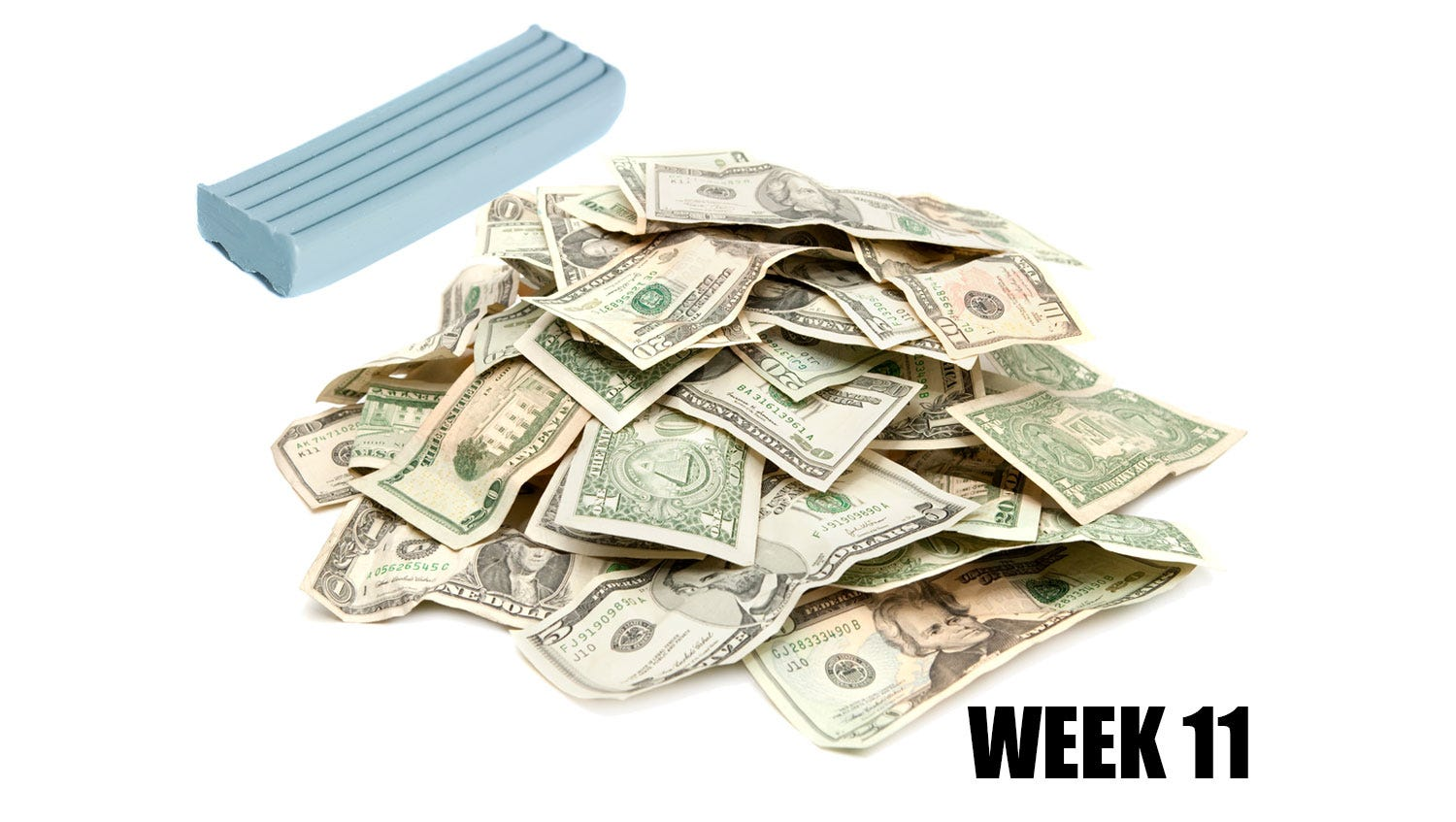 Week 11: Stash away some small bills in your kit