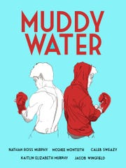 "If you like well-designed posters, tip your hat to this one for ""Muddy Water."""