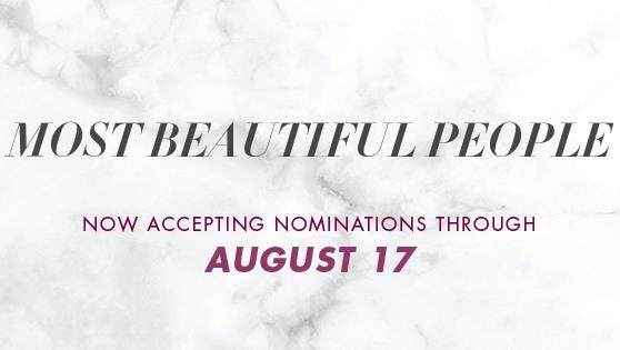 Nominate your picks for Most Beautiful People.