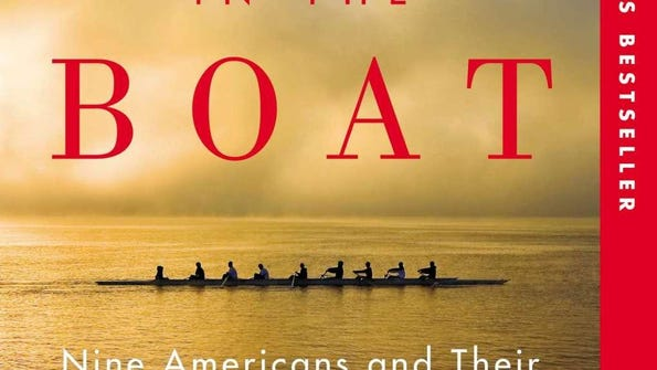 """""""The Boys in the Boat: Nine Americans and their Epic"""