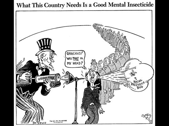 Geisel later rejected racism, drawing cartoons denouncing it in a very Seuss-like ways.