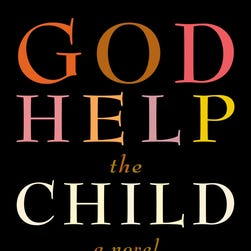 'God Help the Child' by Toni Morrison