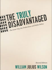 The Truly Disadvantaged: The Inner City, The Underclass,
