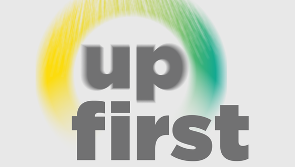 NPR's podcast 'Up First' presents a 10-minute A.M.