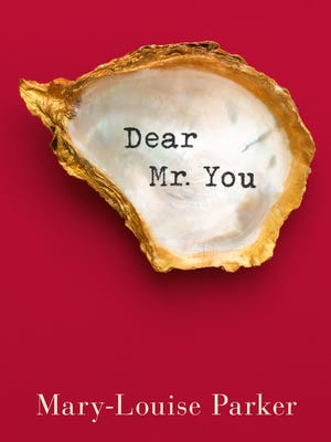 'Dear Mr. You' by Mary-Louise Parker