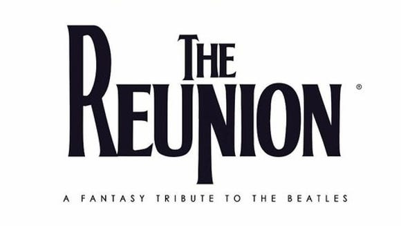 The Reunion: A Fantasy Tribute to the Beatles will