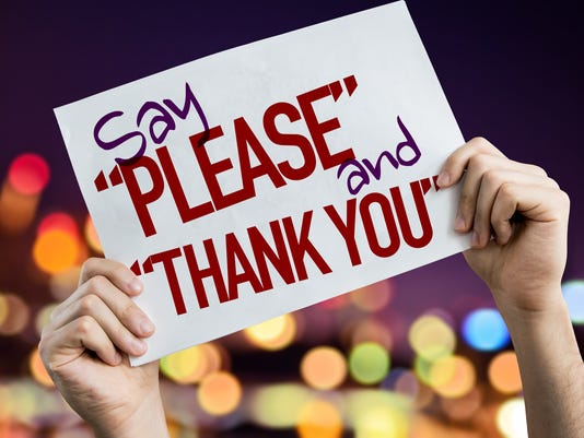"Civility - Say ""Please"" and ""Thank You"""