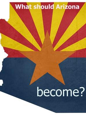 What should Arizona become?