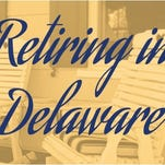 Retire in Delaware: Location, location, location
