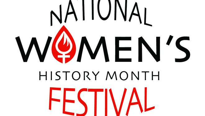 The National Women's History Month Festival kicks off in March.