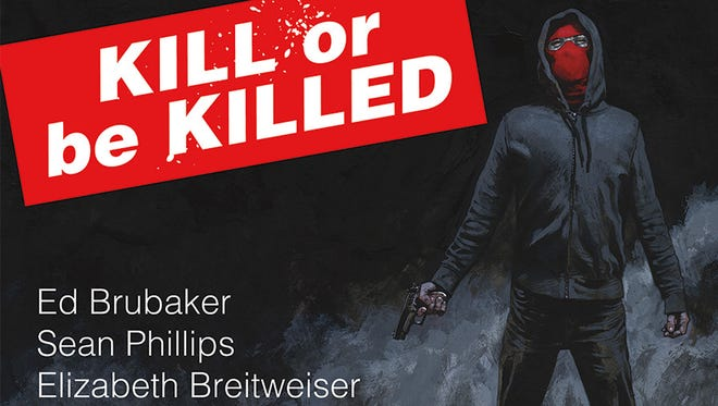 "An ordinary man is forced to off one bad person every month in the upcoming Image Comics series ""Kill or Be Killed."""