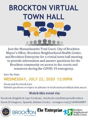 The Massachusetts Trial Court, Brockton mayor's office, Brockton Neighborhood Health Center and The Enterprise of Brockton are partnering for a town hall event on access to Massachusetts courthouses during the COVID-19 pandemic, Wednesday, July 22, 2020.