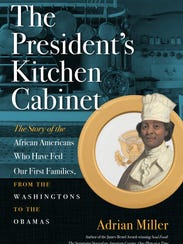 Adrian Miller's forthcoming book, The President's Kitchen