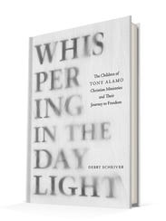 """Whispering in the Daylight: The Children of Tony Alamo"