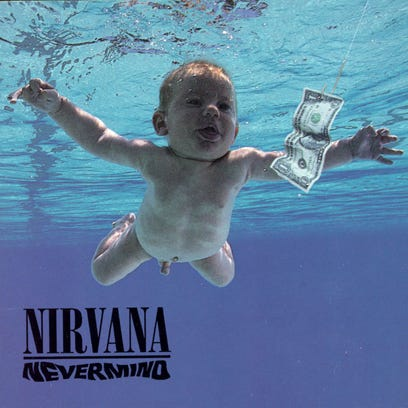 """This is a copy of Nirvana's album """"Nevermind."""""""