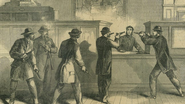 """Upon entering the St. Albans Bank, one of the raiders told the employees, """"Not a word. We are Confederate Soldiers detailed from Gen. Early's Army to come North and to rob and plunder as your soldiers were doing in the Shenandoah Valley."""""""