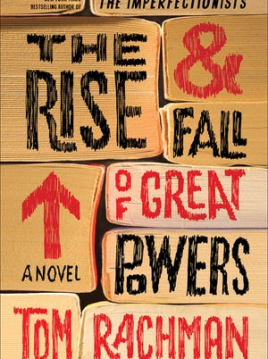 """""""The Rise & Fall of Great Powers"""" by Tom Rachman"""
