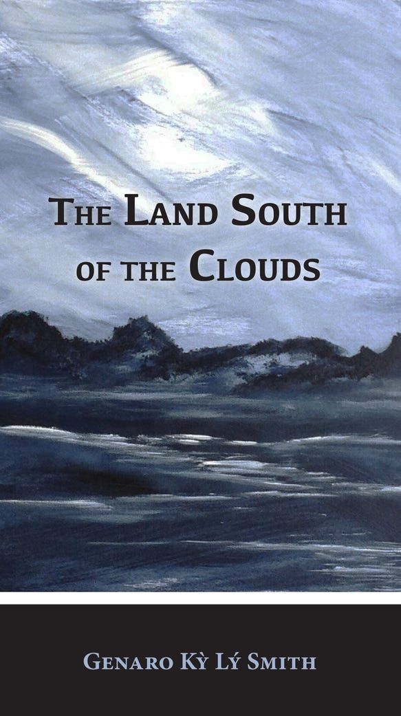 """""""The Land South of the Clouds"""" by Genaro Ky' Ly' Smith"""