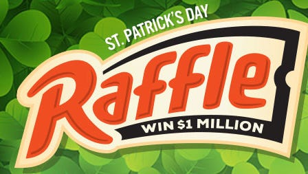 Oregon Lottery holds an annual St. Patrick's Day Raffle.
