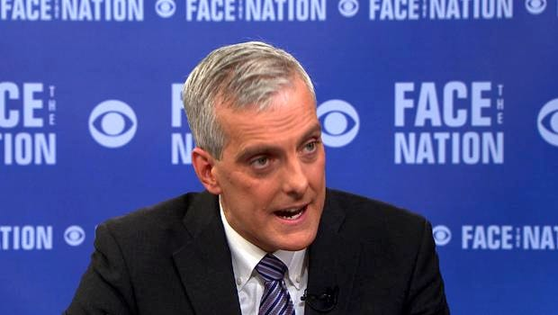 White House Chief of Staff Denis McDonough appears on Face the Nation Sunday.