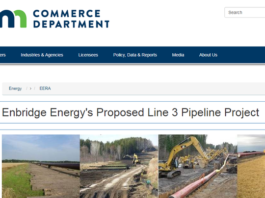 Information on Enbridge Energy's proposed Line 3 project can be found at https://mn.gov/commerce/energyfacilities/line3/.