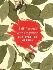 """Self-Portrait with Dogwood"" by Christopher Merrill."