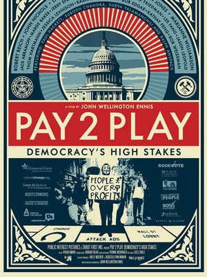 """Pay 2 Play: Democracy's High Stakes"" will be shown at 7 p.m. Thursday, March 12, at the Historic Grand Theatre, 191 High St. NE, as part of the Salem Progressive Film Series."