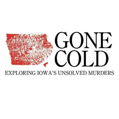 Gone Cold Series: Iowa's unsolved murders