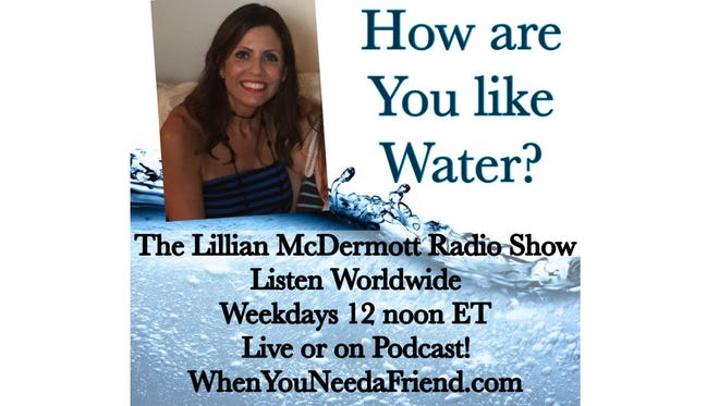 Lillian McDermott asks you to challenge yourself to see how you are like water.