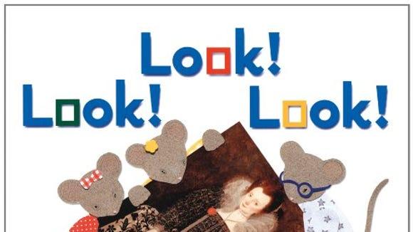 """Look! Look! Look"" by Nancy Elizabeth Wallace, Marshall Cavendish, 2006."