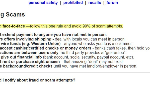 Craigslist offers several tips for avoiding scammers, including not wiring money for a purchase.