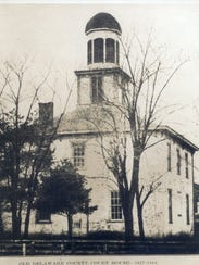 The Delaware County Courthouse, 1837-1884
