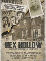 """Hex Hollow: Witchcraft and Murder in Pennsylvania,"" a documentary about the Hex Murder of 1928, will be screened at York's Capitol Theatre Nov. 7."