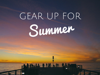 Gear Up For Summer Offers