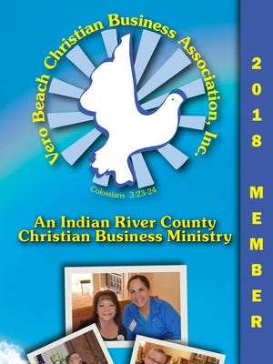 The 2018 Vero Beach Christian Business Association Member Directory features 108 local businesses and ministries representing 55 categories.