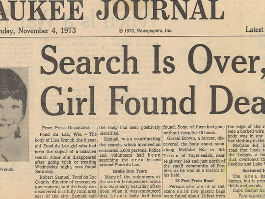 An old newspaper clipping from the Milwaukee Journal dated Sunday, Nov. 4, 1973 announced the discovery of the body of 9-year-old Lisa Ann French in a hilly area in the town of Taycheedah. Her murderer, Gerald Turner, is scheduled for mandatory release from prison on Feb. 7.