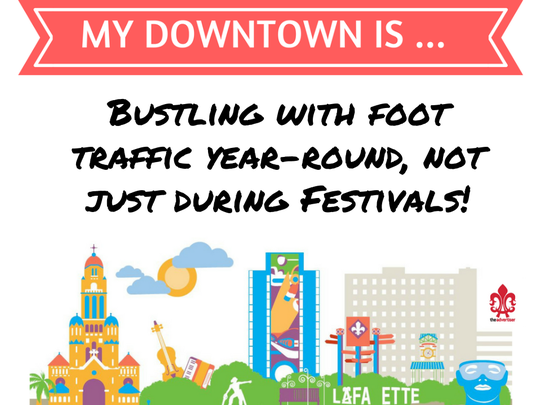 The My Downtown Is... campaign aims to get spur civic engagement and gather ideas for a vibrant downtown Lafayette.