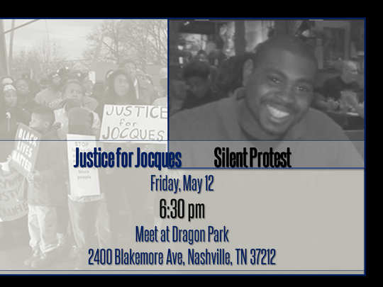 The Justice for Jocques Coalition will hold a silent