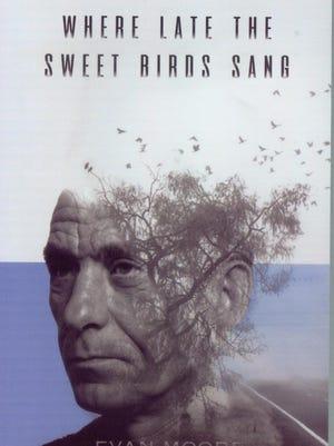 """Where Late the Sweet Bird Sings"" by Evan Moore"