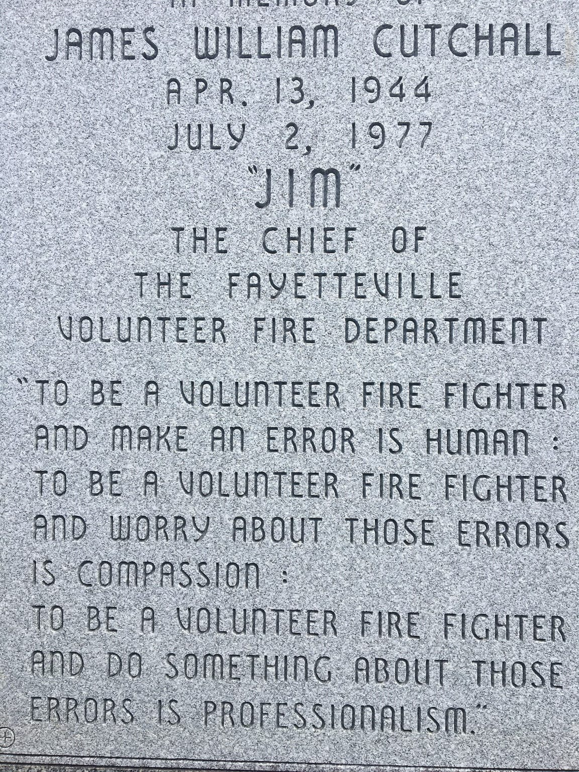 Jim Cutchall's gravestone is inscribed with one of his thoughts about volunteer firefighting.
