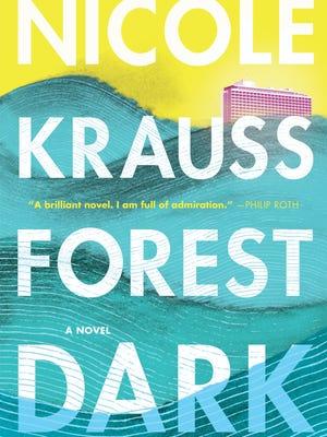 'Forest Dark' by Nicole Krauss