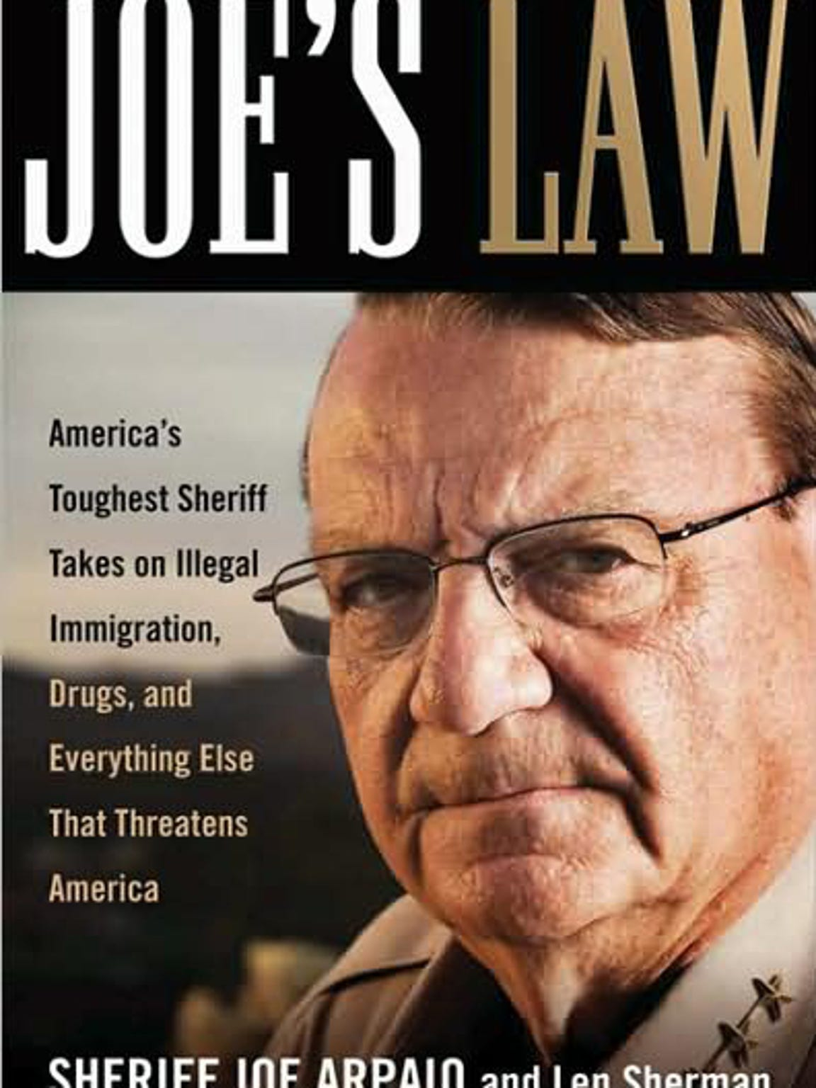 """Joe's Law,"" published in 2008, is nominally by Arpaio,"